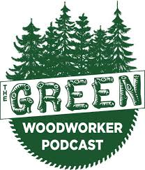the green woodworker podcast by donny carter on apple podcasts
