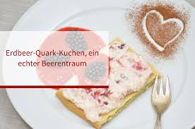 erdbeer quark kuchen ein echter beerentraum mit ayurveda