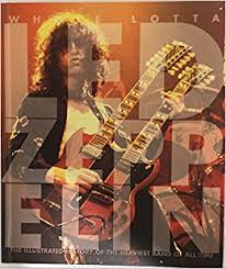 Whole Lotta Led Zeppelin The Illustrated History Of Heaviest Band All Time Jon Bream 9781468265835 Amazon Books