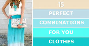 Perfect Color Combinations For Your Clothes