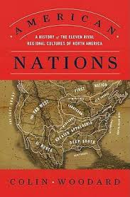 American Nations A History Of The Eleven Rival Regional Cultures