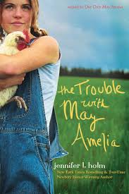 Review The Trouble With May Amelia By Jennifer L Holm