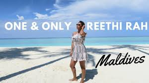 100 One And Only Reethi Rah Maldives Best Resort In The Maldives Time With Natalie
