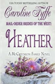 Mail Order Brides Of The West Heather