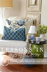 Decorative Injections Athens Ohio by Lessons In Layers Decor Diy Tips And Tricks Stonegable