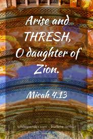 Threshing Floor Bible Meaning by 86 Best 33 Micah Images On Pinterest Bible Verses Scriptures