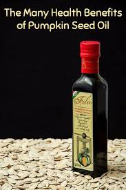 Organic Pumpkin Seeds Australia by The Many Health Benefits Of Pumpkin Seed Oil Jpg