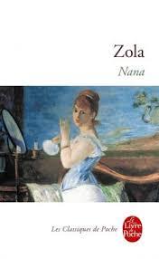 nana émile zola collection classiques le livre de poche