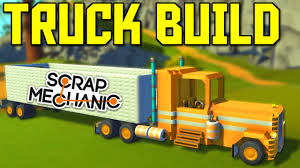 Scrap Mechanic Gameplay - Truck W/ Gears And Trailer Build Part 2 ...