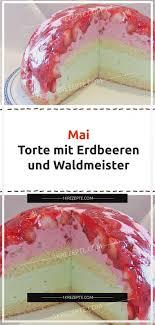 mai torte mit erdbeeren und waldmeister 1k rezepte