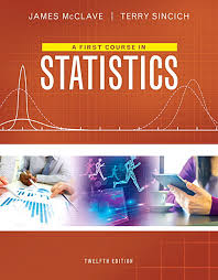 First Course In Statistics A Plus MyLab With Pearson EText Access Card Package 12th Edition