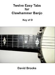 Twelve Easy Tabs For Clawhammer Banjo