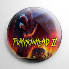 Pumpkinhead 2 Blood by Pumpkin Product Tags Horror Buttons