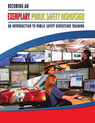 100 Truck Dispatcher Training School Becoming An Exemplary Public Safety An Introduction To