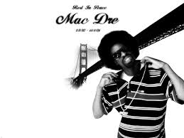 Mac Dre Mural Sf by Today In Hip Hop History Mac Dre Shot And Killed