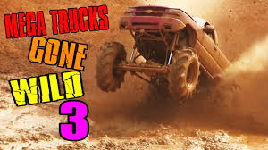 MEGA TRUCKS GONE WILD 3 - YouTube Louisiana Mudfest 2016 September Trucks Gone Wild Youtube Mud Fest Part 9 2015 1 No You Cannot Stop This Volvo Dump Truck One Can It At Best Of Okchobee Trucks Gone Wild Play By Executioner 4
