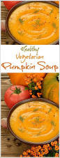 Vitamix Pumpkin Curry Soup by Best 25 Easy Pumpkin Soup Recipe Ideas On Pinterest Pumpkin