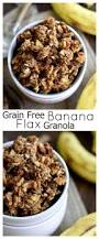 Pumpkin Flaxseed Granola Nutrition Info by Best 10 Banana Granola Ideas On Pinterest Granola Calories