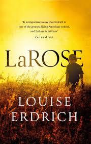 Review LaRose By Louise Erdrich Readingsau