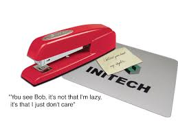 Wallpaper With Office Space Movie Quote You See Bob Its Not That Im Lazy I Just Dont Care A Red Swingline Stapler