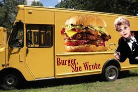 Burger, She Wrote And Other TV/Movie-Themed Food Trucks - Eater The Cut Handcrafted Burgers Orange County Food Trucks Roaming Hunger Evolution Burger Truck Northridge California Radio Branding Vigor Normas Bar A Food Truck Star Is Born Aioli Gourmet In Phoenix Best Az Just A Great At Heights Hot Spot Balls Out Zing Temporarily Closed Welovebudapest En Helping Small Businses Grow With Wraps Roadblock Drink News Chicago Reader Trucks Rolling Into Monash Melbourne Tribune Video Llc Home West Lawn Pennsylvania Menu Prices