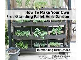 How To Make Your Own Free Standing Pallet Herb Garden