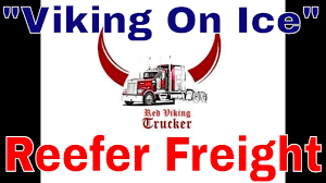 100 Viking Trucking Refrigerated Freight Puts CDL 18 Wheel Trucker Red On Ice