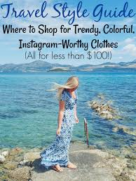female travel style guide comfy trendy affordable clothes for