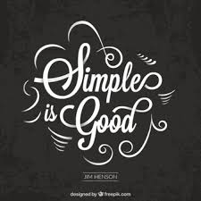 Elegant Vintage The Simple Is Good Quote