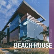100 Beach House Architecture The Modern Californian Patrick Killen 9781864704594