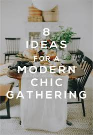 100 Modern Chic Thanksgiving 8 Ideas For A Gathering