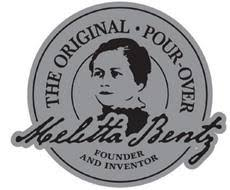 THE ORIGINAL POUR OVER MELITTA BENTZ FOUNDER AND INVENTOR