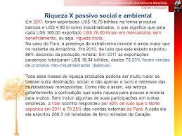 amazonia si e social dinâmica da mineração industrial na amazônia ppt carregar