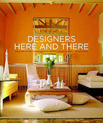100 Interior Designers Homes Amazoncom Here And There Inside The City And