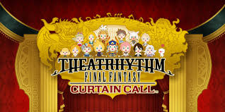 theatrhythm curtain call theatrhythm curtain call nintendo 3ds