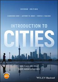 Introduction To Cities How Place And Space Shape Human Experience 2nd Edition