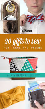 20 Gifts To Sew For Teens And Tweens