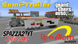 100 In N Out Burger Truck Minecraft GTA UpnAtom Burgers SemiTrailer Tutorial