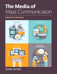 Media Of Mass Communication The