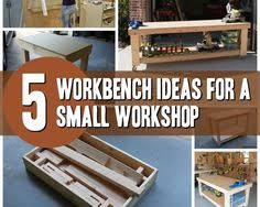 5 workbench ideas for a small workshop workbench plans portable
