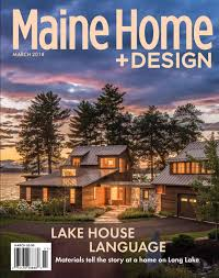 100 Home And House Magazine Maine Design Magazine March 2018 By Maine Issuu