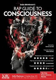 Im Currently Hard At Work On The Script Music Visuals And Stagecraft For Rap Guide To Consciousness Which Opens Soho Playhouse March 1st