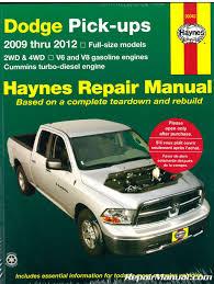 100 Diesel Or Gas Truck 2009 2012 Dodge Ram PickUp Haynes Repair Manual
