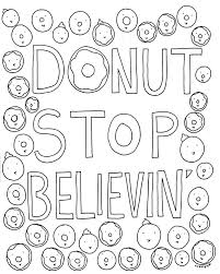Free Coloring Book Page For Grown Ups Donut Stop Believin CakeSpy