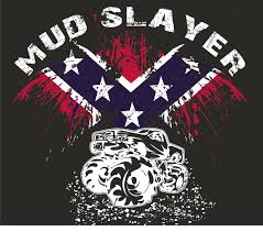 100 Rebel Flag Truck Mud Slayer