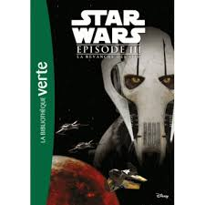Bibliotheque Verte Star Wars Episode III La Revanche Des Sith