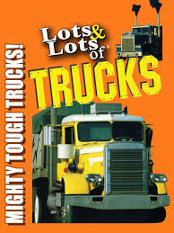 Amazon.com: Watch Lots & Lots Of Trucks - Mighty Tough Trucks ...