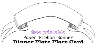 Free printable Ribbon Banner Dinner Plate Place card for the next time you entertain with