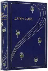 After Dark By Collins Wilkie