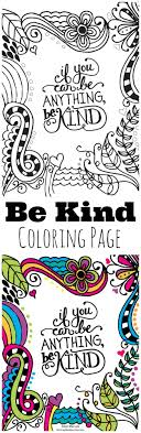Be Kind Kids Coloring Page Great For To Help Encourage Kindness Hang On